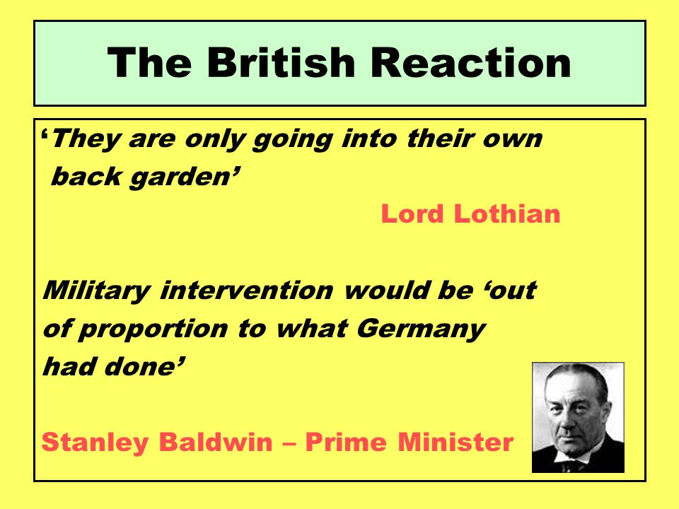 The British Reaction 'They are only going into their own back garden'