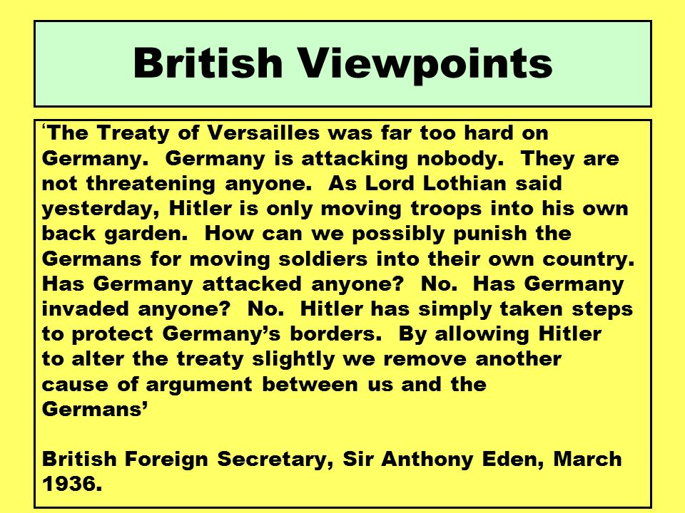 British Viewpoints 'The Treaty of Versailles was far too hard on