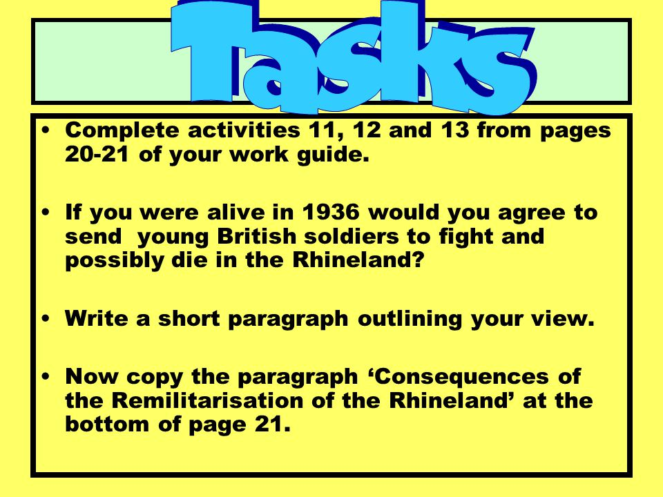 Tasks Complete activities 11, 12 and 13 from pages 20-21 of your work guide.