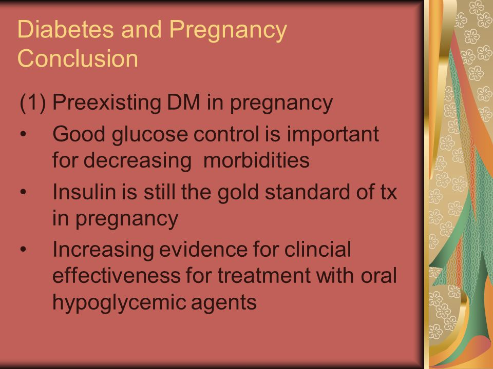 Diabetes and Pregnancy Conclusion