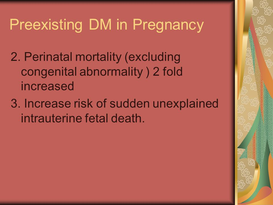 Preexisting DM in Pregnancy