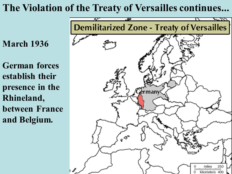 The Violation of the Treaty of Versailles continues...