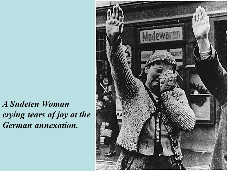 A Sudeten Woman crying tears of joy at the German annexation.