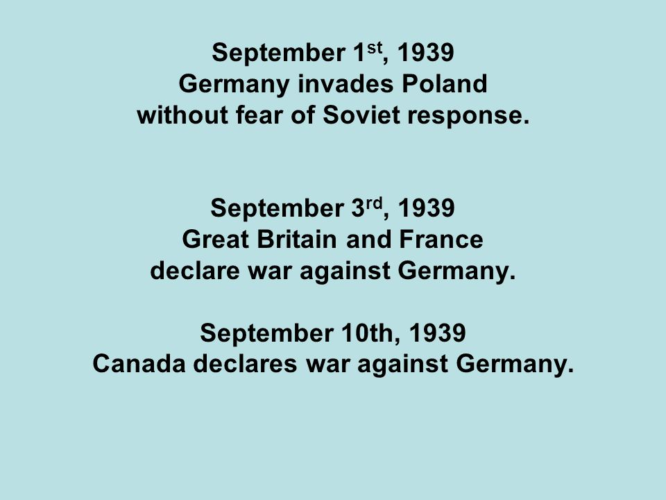 Germany invades Poland without fear of Soviet response.