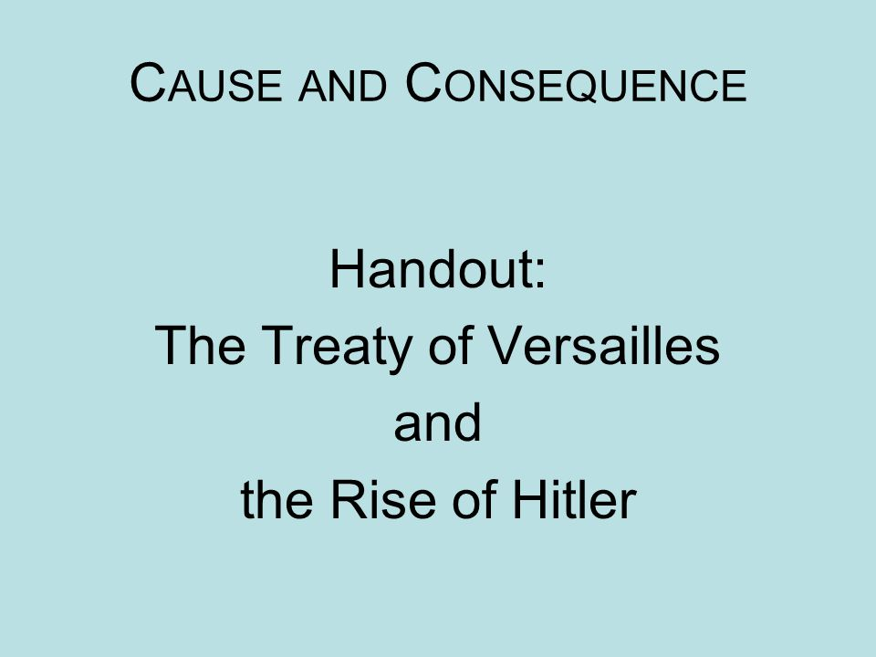 Handout: The Treaty of Versailles and the Rise of Hitler