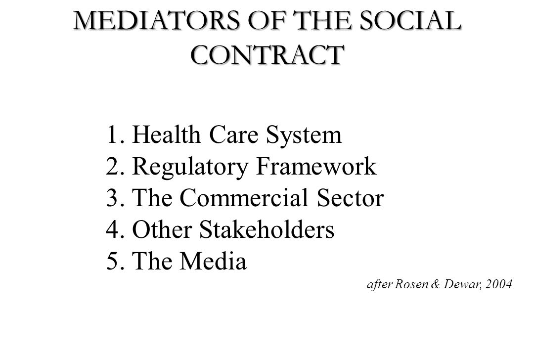 MEDIATORS OF THE SOCIAL CONTRACT