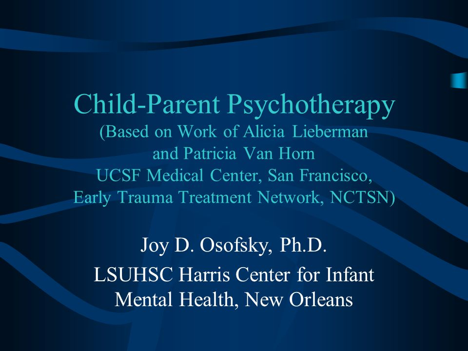 LSUHSC Harris Center for Infant Mental Health, New Orleans