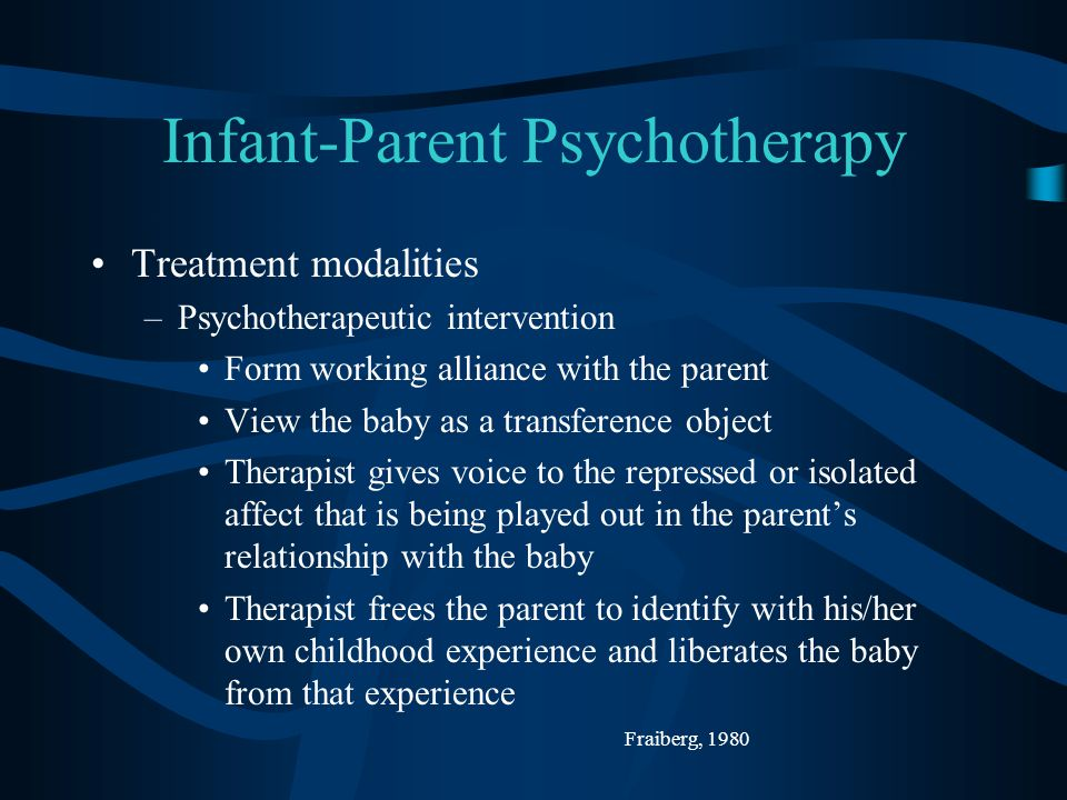 Infant-Parent Psychotherapy