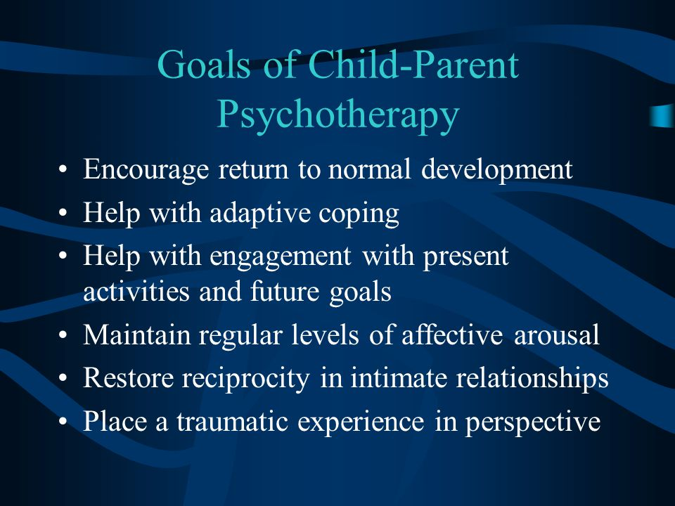 Goals of Child-Parent Psychotherapy
