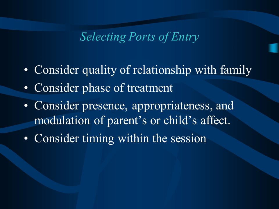 Selecting Ports of Entry