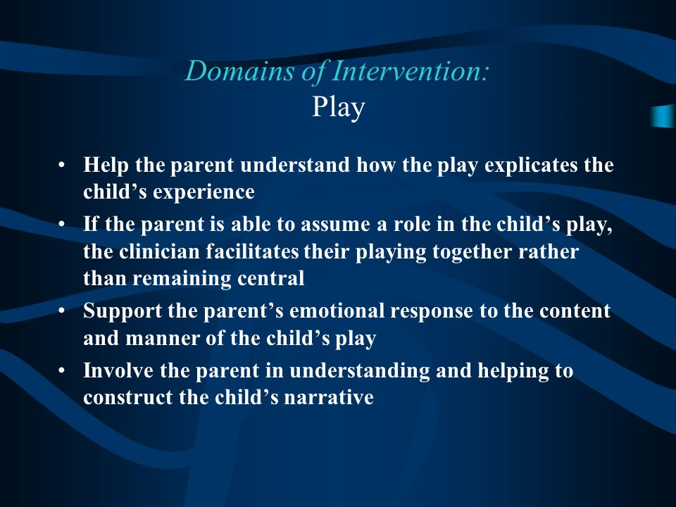 Domains of Intervention: Play