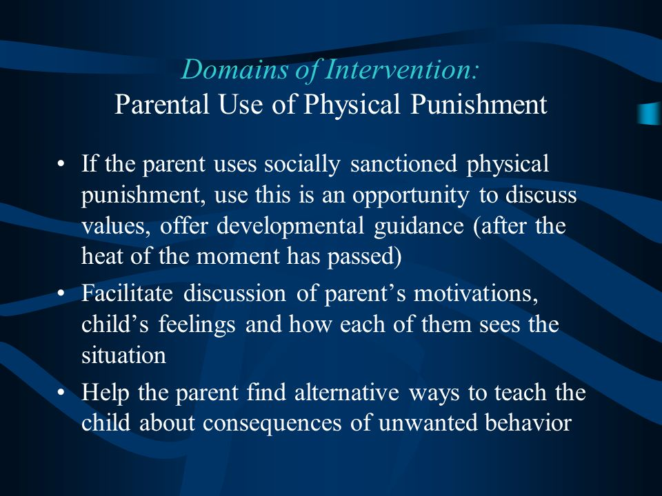 Domains of Intervention: Parental Use of Physical Punishment