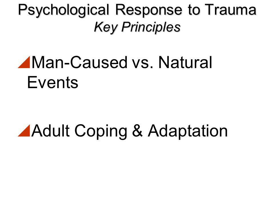 Psychological Response to Trauma Key Principles