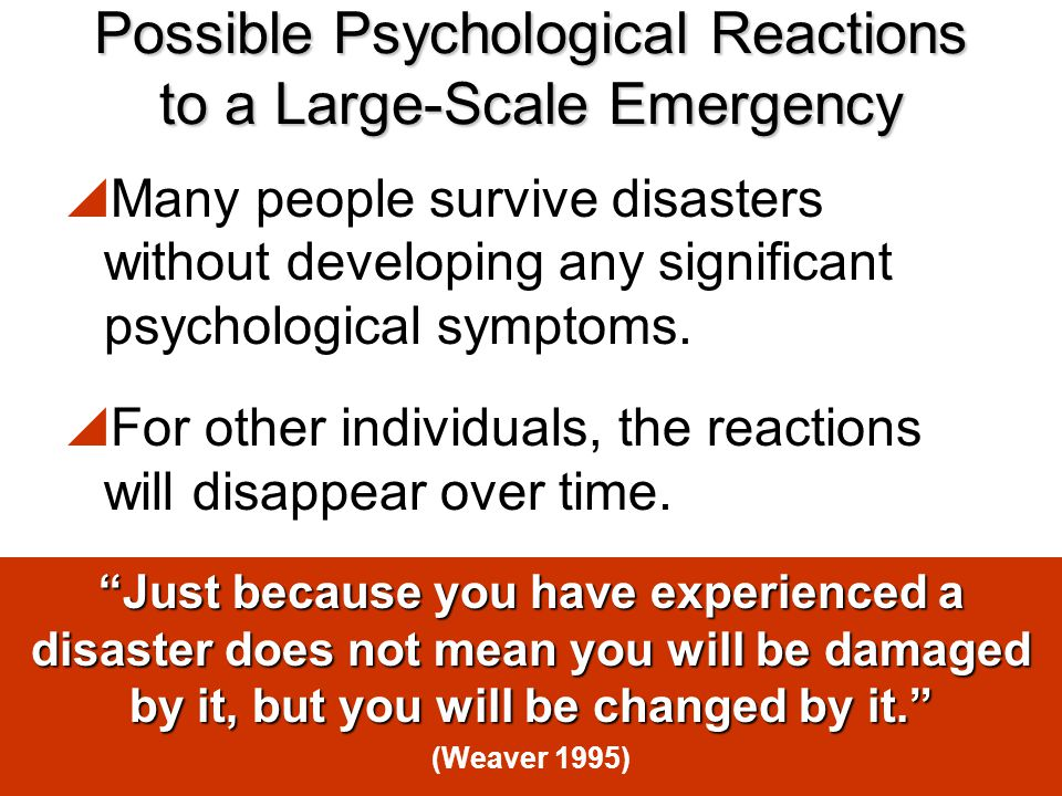 Possible Psychological Reactions to a Large-Scale Emergency