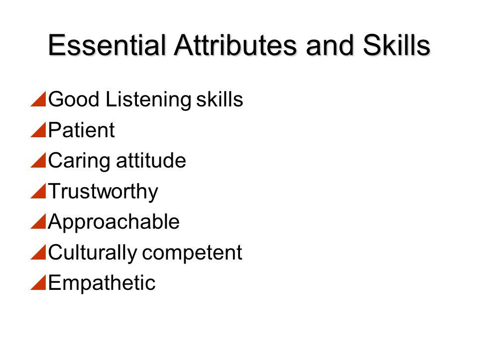 Essential Attributes and Skills
