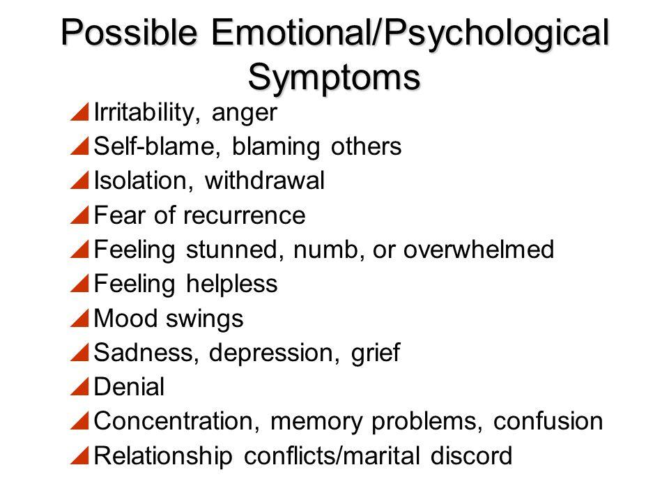 Possible Emotional/Psychological Symptoms