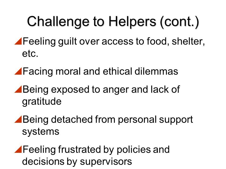 Challenge to Helpers (cont.)