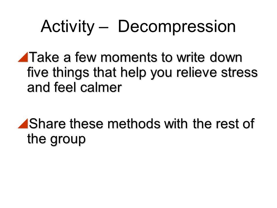 Activity – Decompression