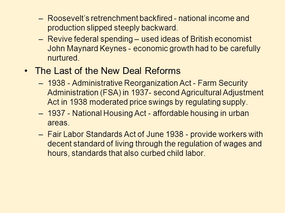 The Last of the New Deal Reforms