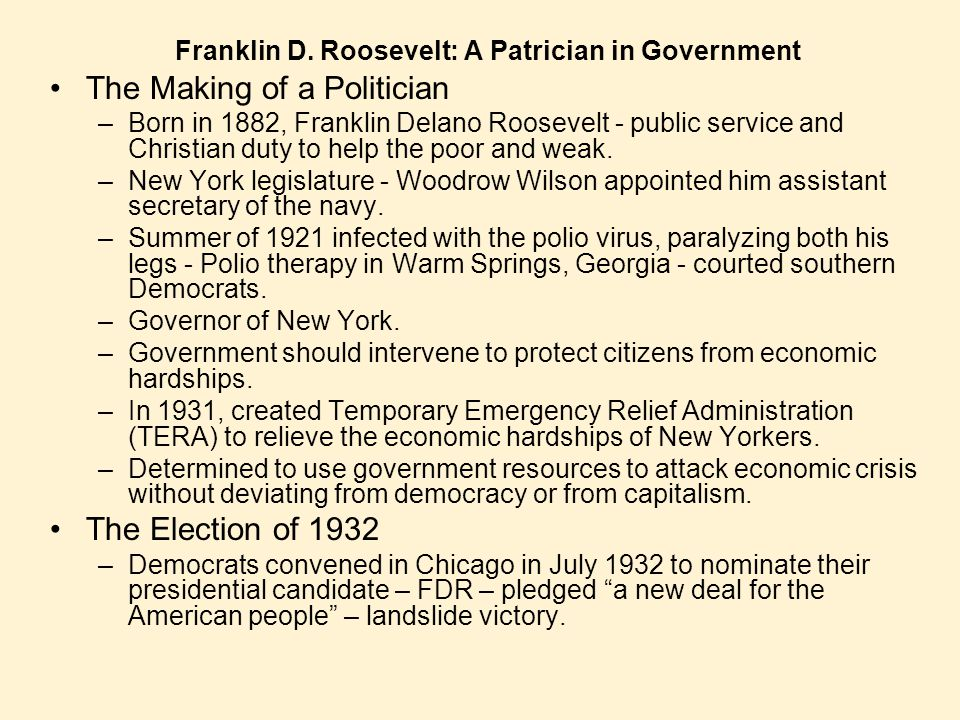 Franklin D. Roosevelt: A Patrician in Government