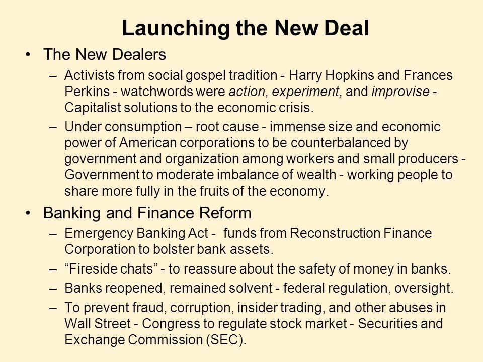 Launching the New Deal The New Dealers Banking and Finance Reform