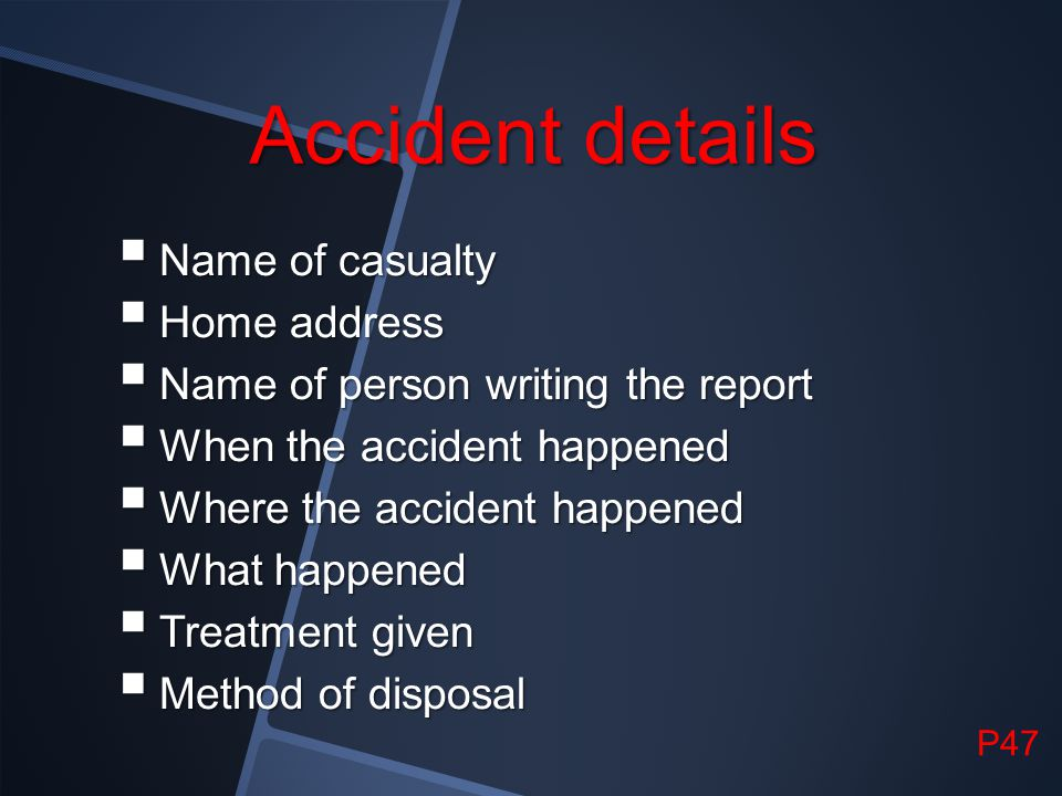 Accident details Name of casualty Home address