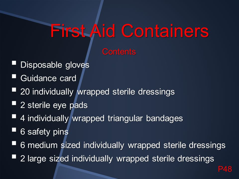 First Aid Containers Contents Disposable gloves Guidance card