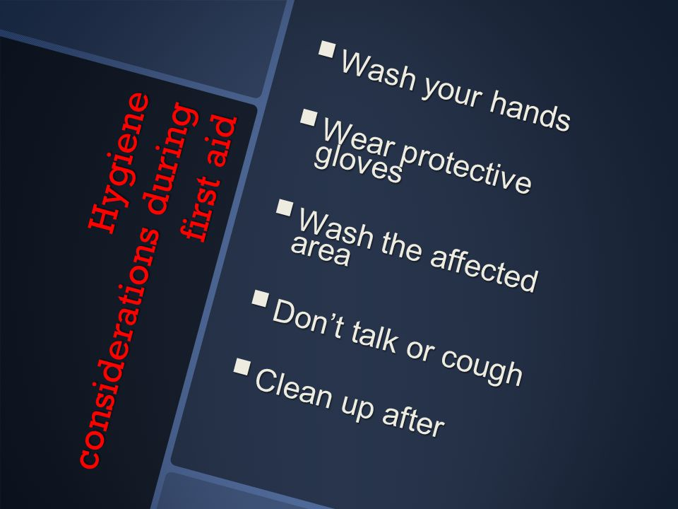 Hygiene considerations during first aid