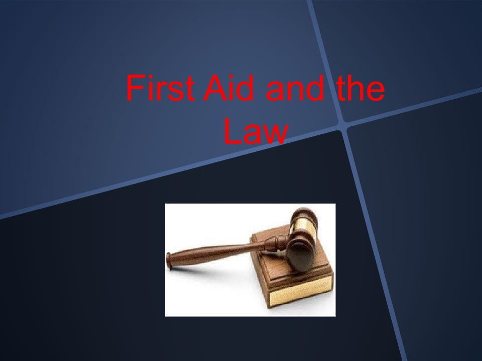 First Aid and the Law