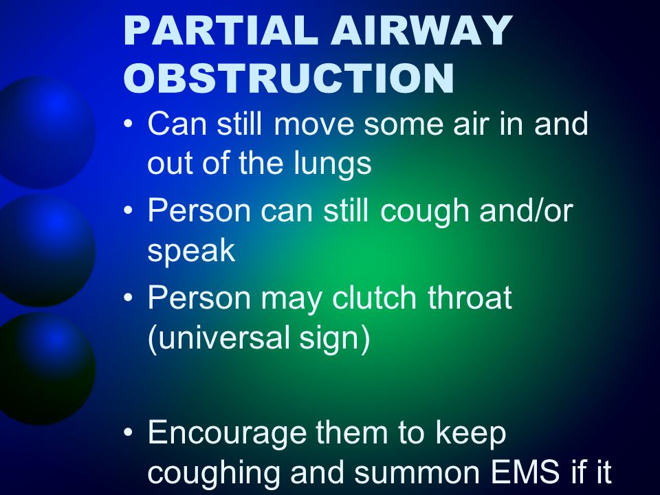PARTIAL AIRWAY OBSTRUCTION