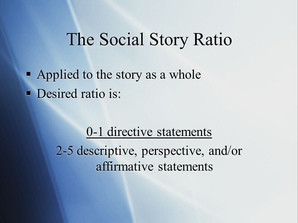 The Social Story Ratio Applied to the story as a whole