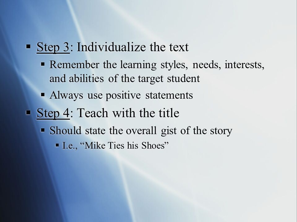 Step 3: Individualize the text