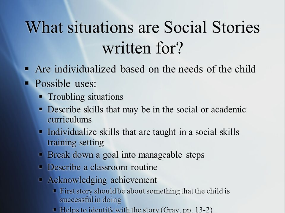 What situations are Social Stories written for