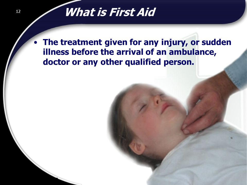 What is First Aid 12.