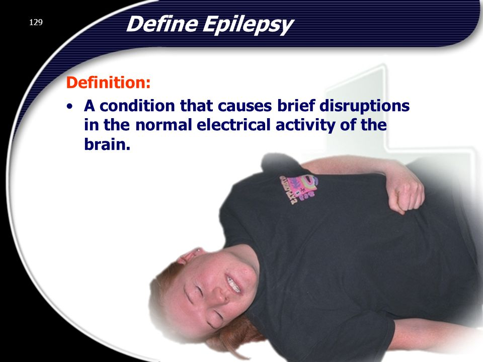 Define Epilepsy Definition: