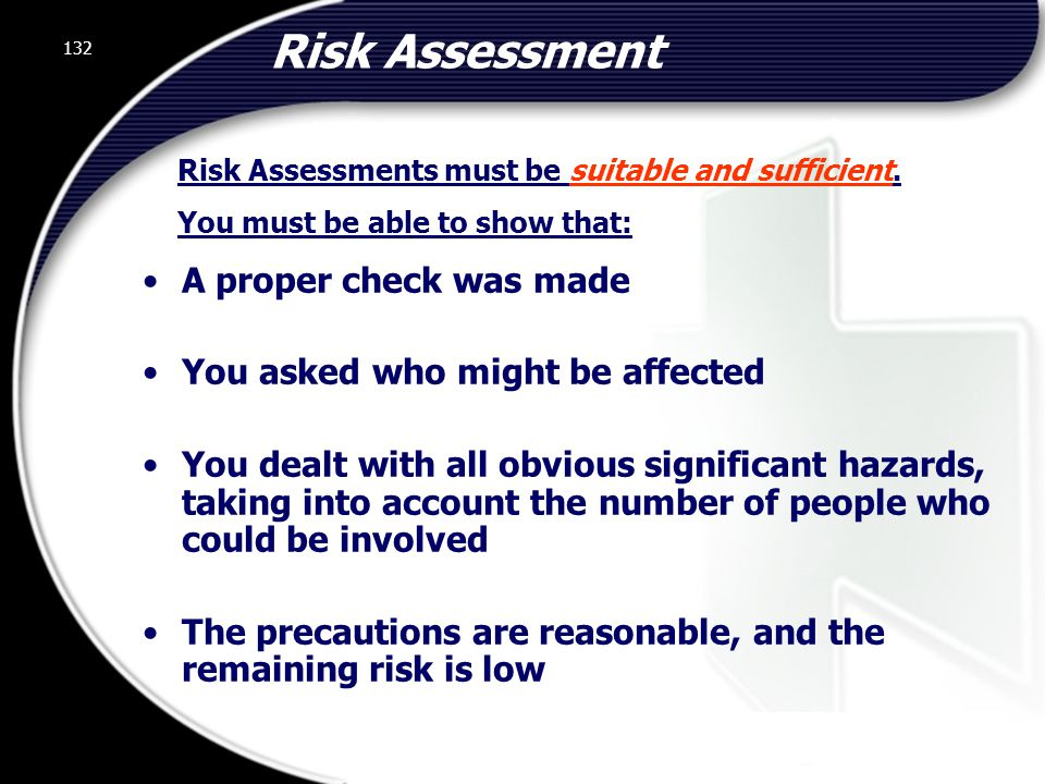 Risk Assessment A proper check was made