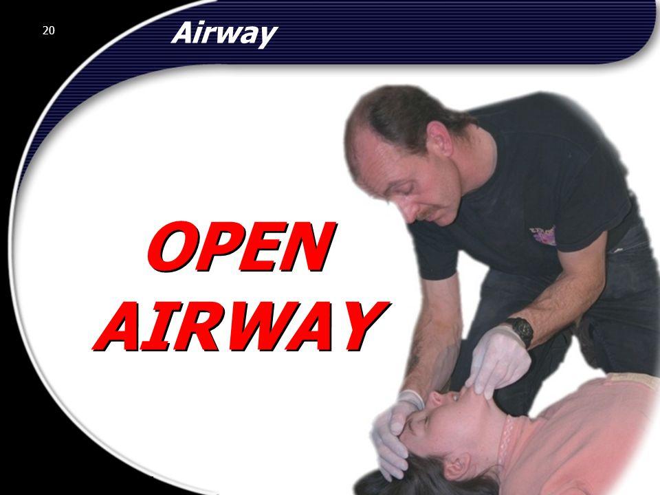 Airway 20 OPEN AIRWAY © 2002 Abertay Nationwide Training