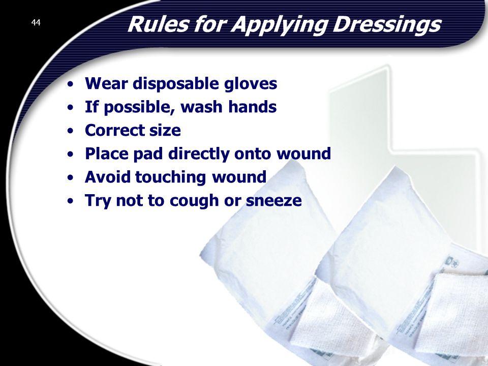 Rules for Applying Dressings