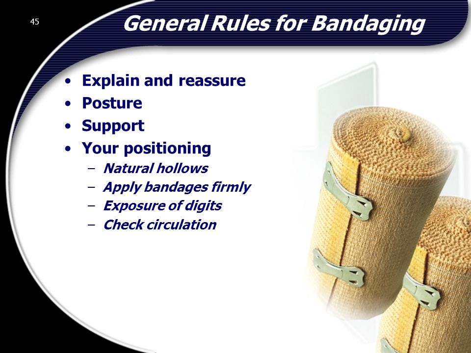 General Rules for Bandaging