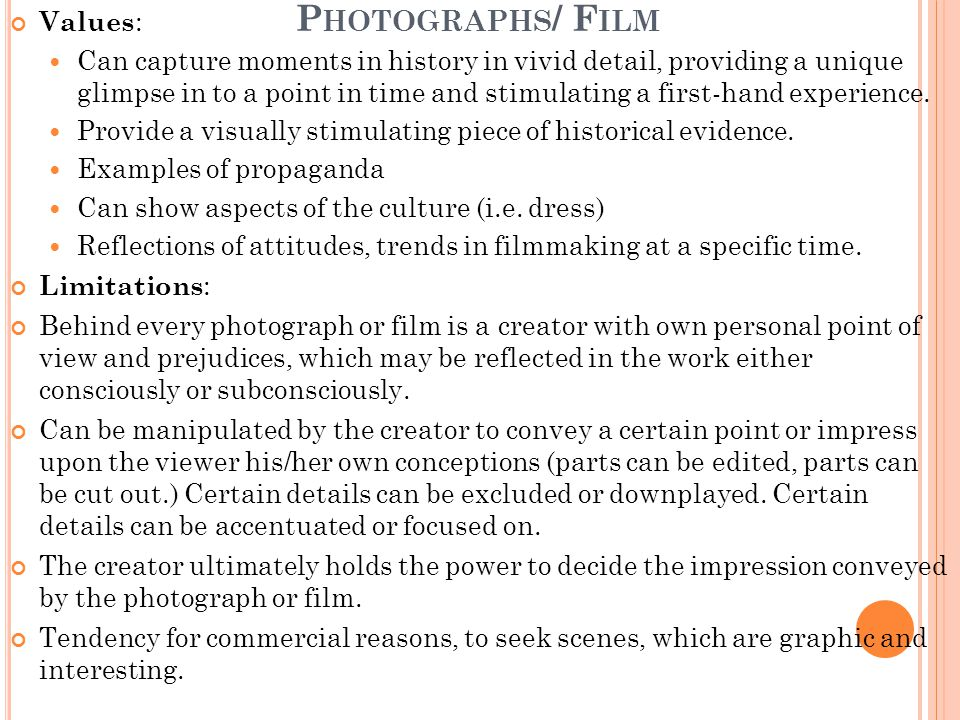 Photographs/ Film Values: