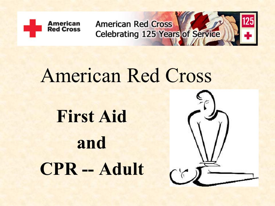 First Aid and CPR -- Adult