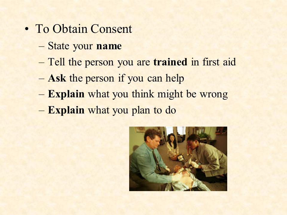 To Obtain Consent State your name