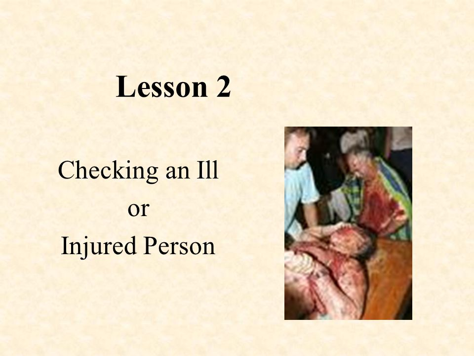 Checking an Ill or Injured Person