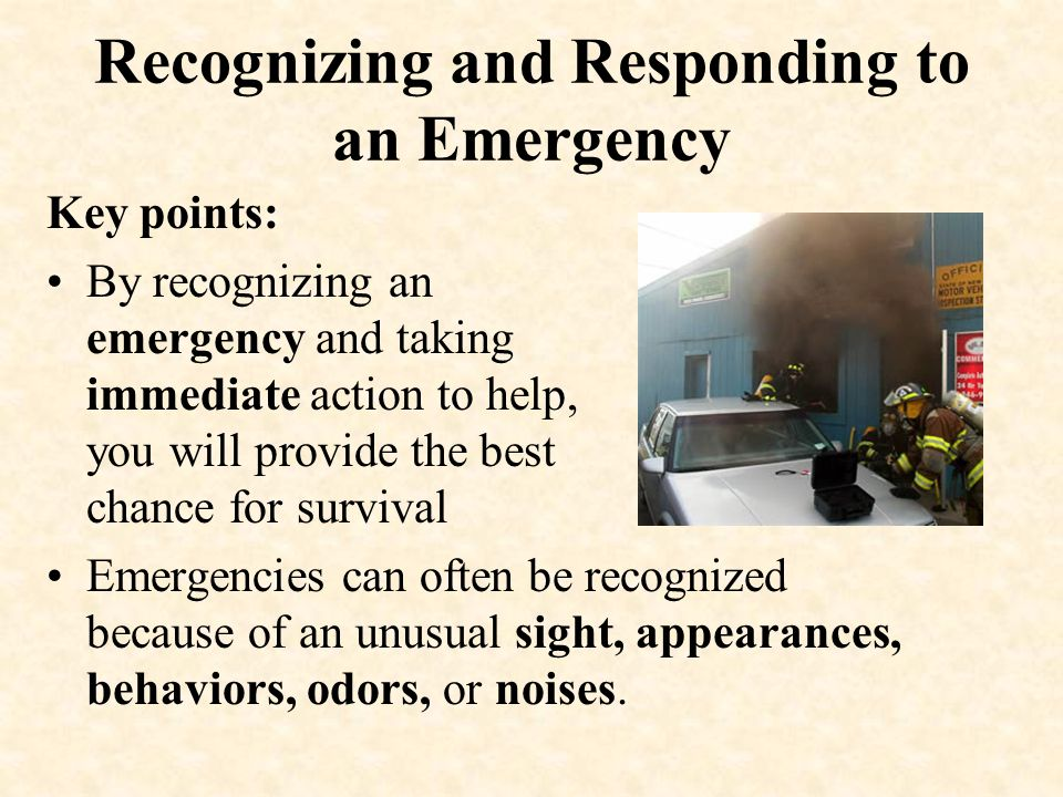 Recognizing and Responding to an Emergency