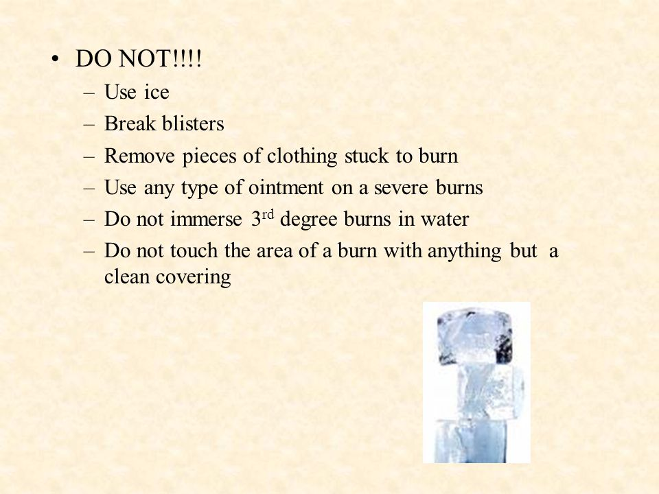 DO NOT!!!! Use ice Break blisters