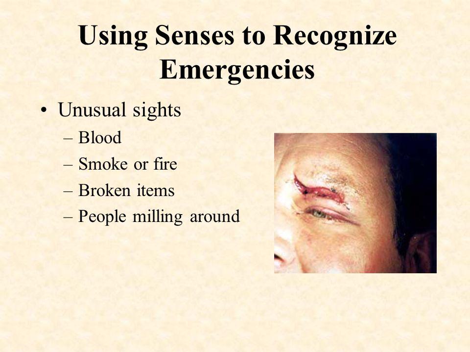 Using Senses to Recognize Emergencies