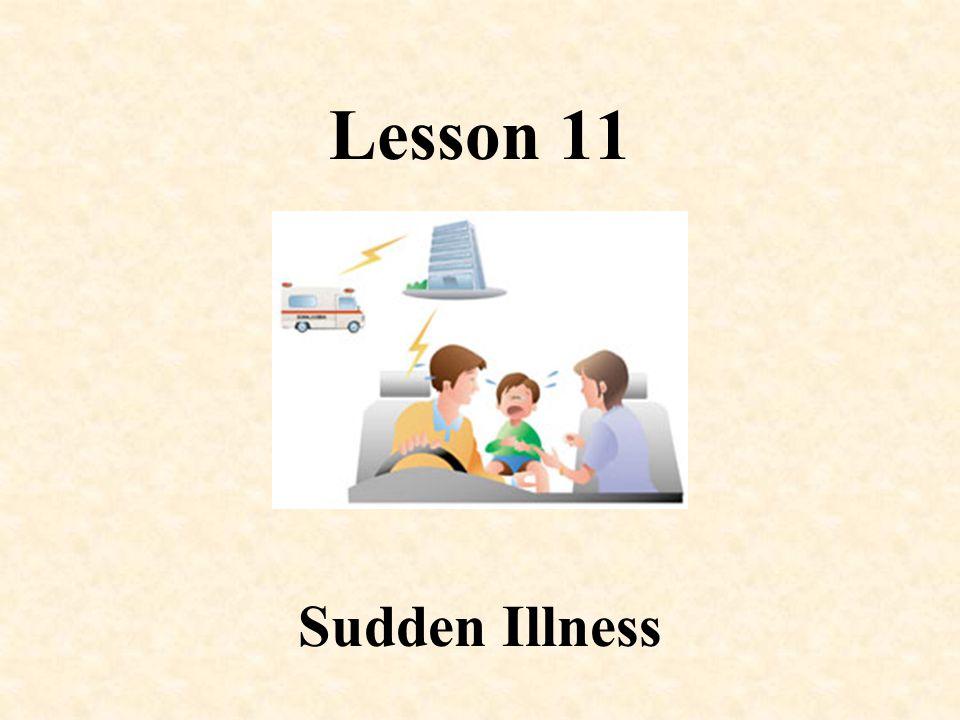 Lesson 11 Sudden Illness