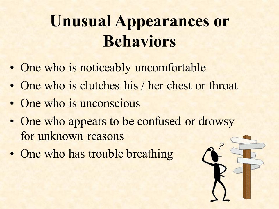 Unusual Appearances or Behaviors