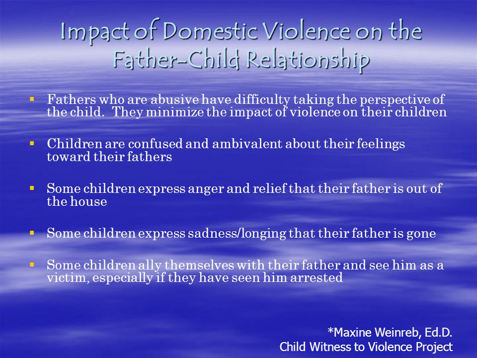 Impact of Domestic Violence on the Father-Child Relationship
