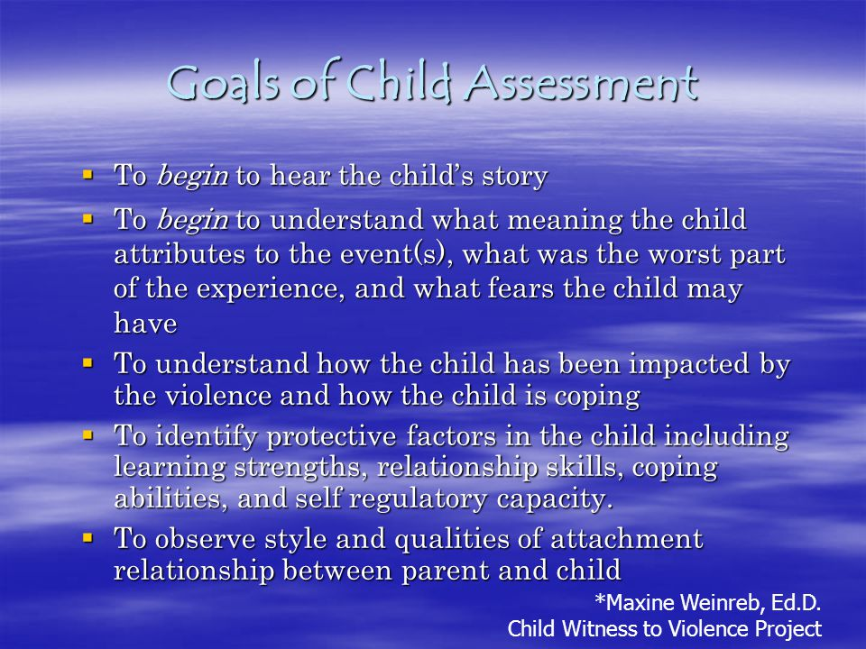 Goals of Child Assessment